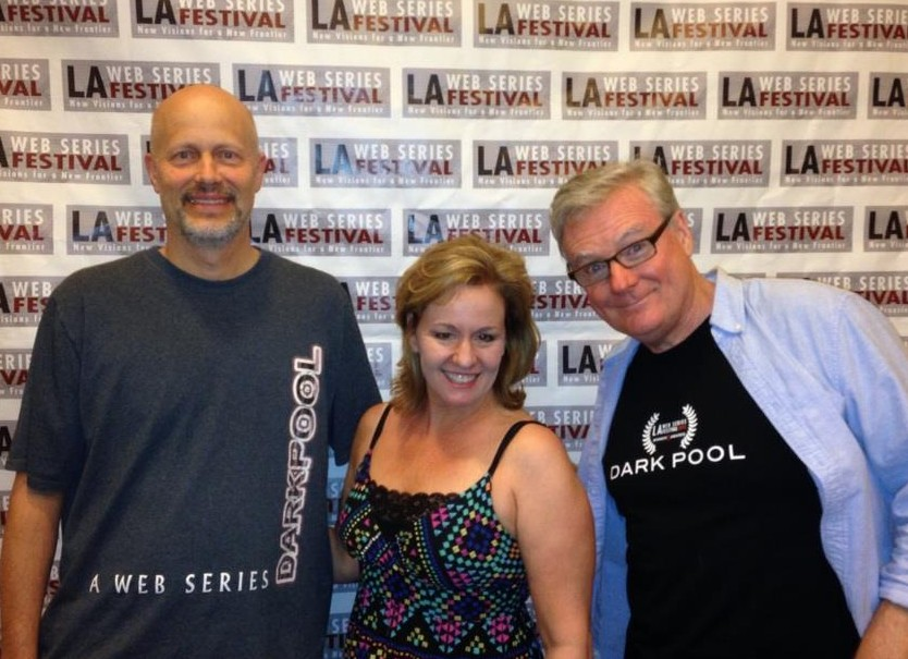 Rich Malmberg Director of Dark Pool, Karen Pollard Exectutive Producer, Rick Gott creator & writer at LA Webfest.