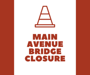 "Image of caution cone and word ""Main Avenue Bridge Closure."""